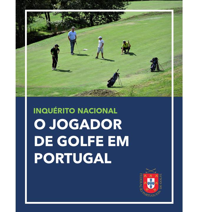 INQUÉRITO NACIONAL – O JOGADOR DE GOLFE EM PORTUGAL